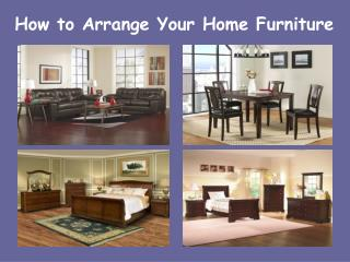 How to Arrange Your Home Furniture