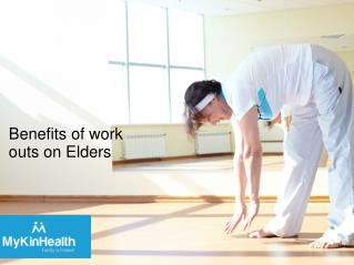 Know the workout effects on elders health
