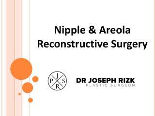Nipple and Areola Reconstructive Surgery