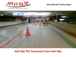 Anti Slip Tile Treatment From Anti Slip
