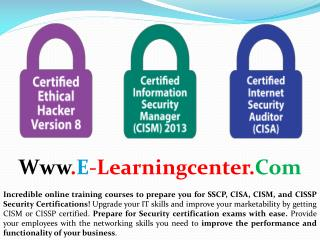 Security Certifications Course - SSCP, CISA, CISM