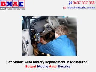 Get Mobile Auto Battery Replacement in Melbourne: Budget Mobile Auto Electrics