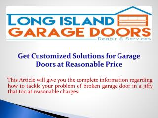 Get Customized Solutions for Garage Doors at Reasonable Price