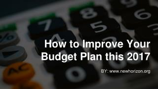 How to Improve Your Budget Plan this 2017