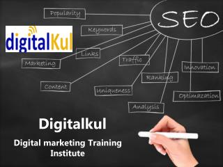 Digitalkul, Digital Marketing Training Institute in Noida, Ghaziabad & Delhi