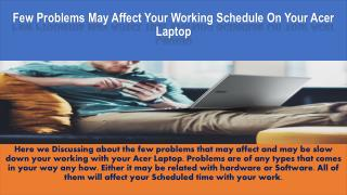 Few Problems may affect your working schedule on your Acer laptop