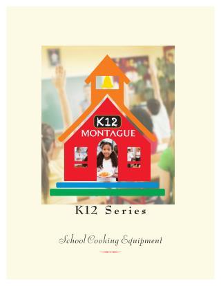 K12 brochure - Cooking Equipment for Schools