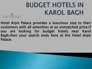Budget hotels in karol bagh (Hotel Arpit Palace)