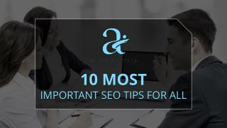 10 Most Important SEO Tips for All