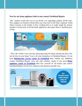 Now for any home appliance fault at once contact Faridabad Repairs