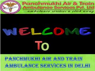 The Most Affordable Air Ambulance Services from Delhi by Panchmukhi