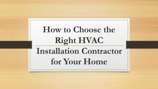 How To Choose The Right HVAC Installation Contractor For Your Home