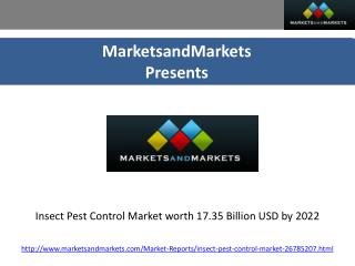 Insect pest control market worth 17.35 billion usd by 2022