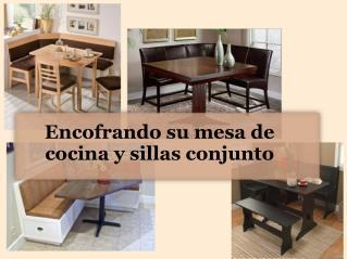 Encofrando su mesa de cocina y sillas conjunto