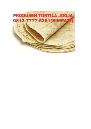 0813-7777-5351(Simpati), Tortilla Di Semarang, Tortilla Semarang, Tortilla Kulit Kebab Semarang