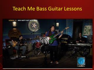 Teach Me Bass Guitar Lessons