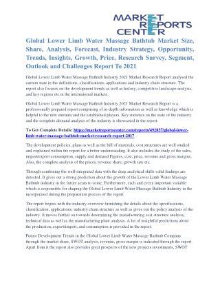 Lower Limb Water Massage Bathtub Market Segmentation and Global Forecast To 2021