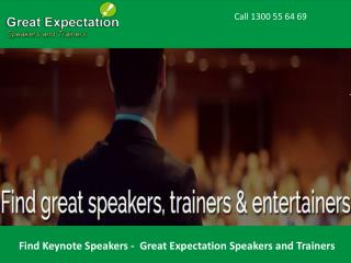 Find Keynote Speakers - Great Expectation Speakers and Trainers
