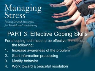 PART 3: Effective Coping Skills