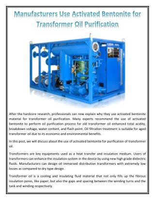 Manufacturers Use Activated Bentonite for Transformer Oil Purification