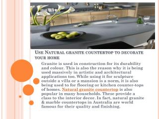 Use Natural granite countertop to decorate your home