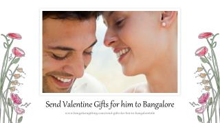 Valentine gifts for him to bangalore