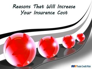 Factors Increases Your Insurance Cost