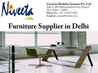 Niveeta Furniture- Furniture Supplier in Delhi