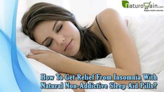How To Get Relief From Insomnia With Natural Non-Addictive Sleep Aid Pills?