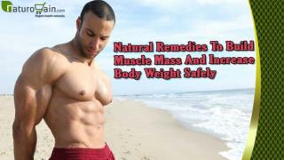 Natural Remedies To Build Muscle Mass And Increase Body Weight Safely