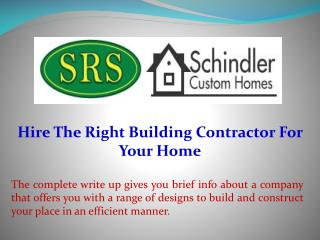 Hire The Right Building Contractor For Your Home