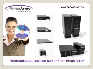 Affordable Data Storage Server From Prime Array