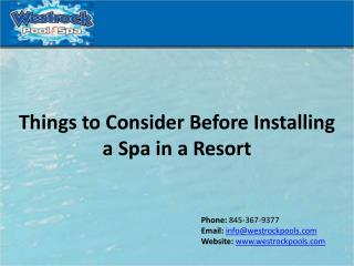 Things to Consider before Installing a Spa in a Resort