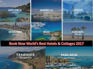 Book Now World's Best Hotels And Cottages 2017