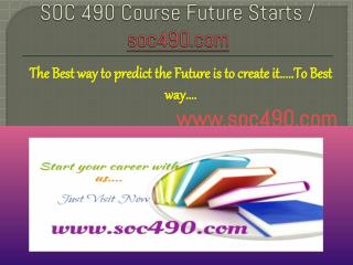 SOC 490 Course Future Starts / soc490dotcom