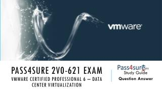 Pass4sure 2v0 621 v mware exam questions
