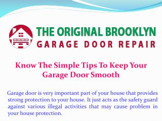 Know The Simple Tips To Keep Your Garage Door Smooth