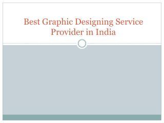 Best Graphic Designing Service Provider in India