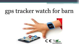 gps tracker watch for barn