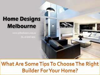 Some Good Tips to Choose Home Builders in Melbourne