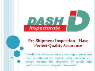 Pre-Shipment Inspection – Have Perfect Quality Assurance