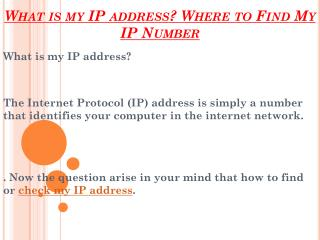 What is my IP address? Where to Find My IP Number