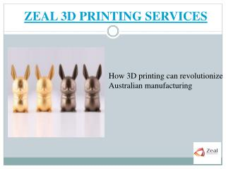 How 3D printing can revolutionize Australian manufacturing?