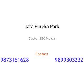 Tata eureka park near Sector 150 Noida !! 9899303232 !! Flats in sector 150 noida