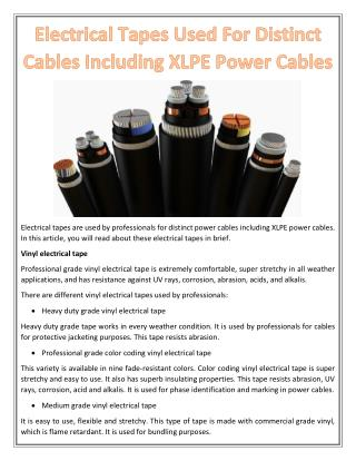 Electrical Tapes Used For Distinct Cables Including XLPE Power Cables