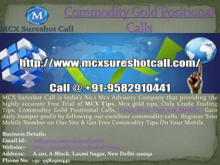 Commodity Gold Silver Jackpot Call