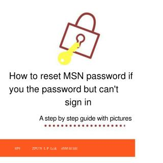How to reset MSN password if you know the password if you know the password.