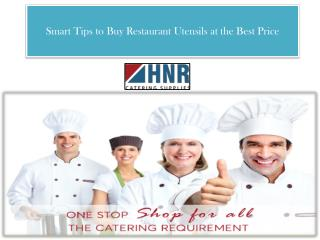 Smart Tips to Buy Restaurant Utensils at the Best Price