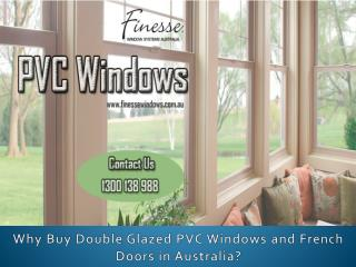What's the Need to Buy Double Glazed PVC Windows and French Doors?