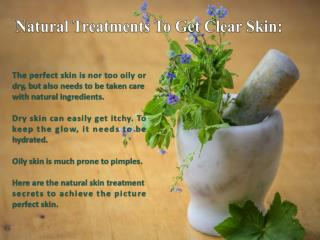 Natural Treatments To Get Clear Skin
